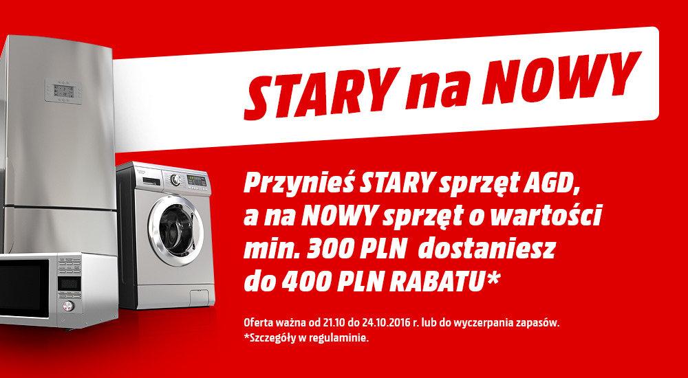 Stary na Nowy - Kup AGD ze zniżką do 400PLN @ Media Markt
