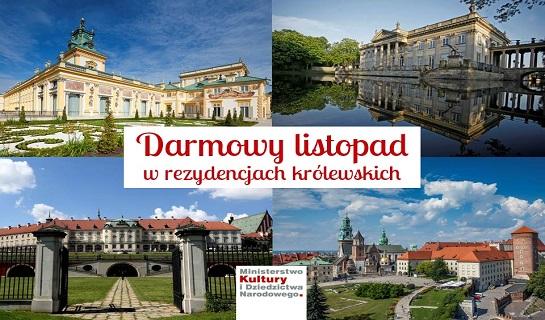 Zwiedzanie rezydencji królewskich w listopadzie ZA DARMO! (Warszawa, Kraków)