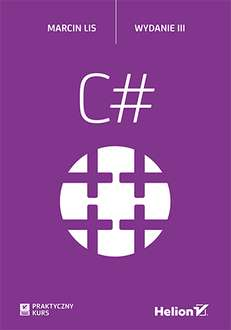 eBook: C#. Praktyczny kurs @Helion