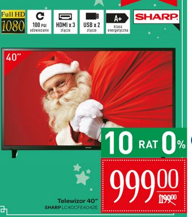 Telewizor Sharp LED 40'' (LC 40CFE4042E) za 999zł @ Carrefour