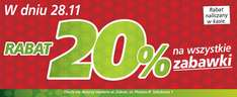 TYLKO 28.11 aż 20% rabatu na WSZYSTKIE zabawki w sieciach Real i Auchan!
