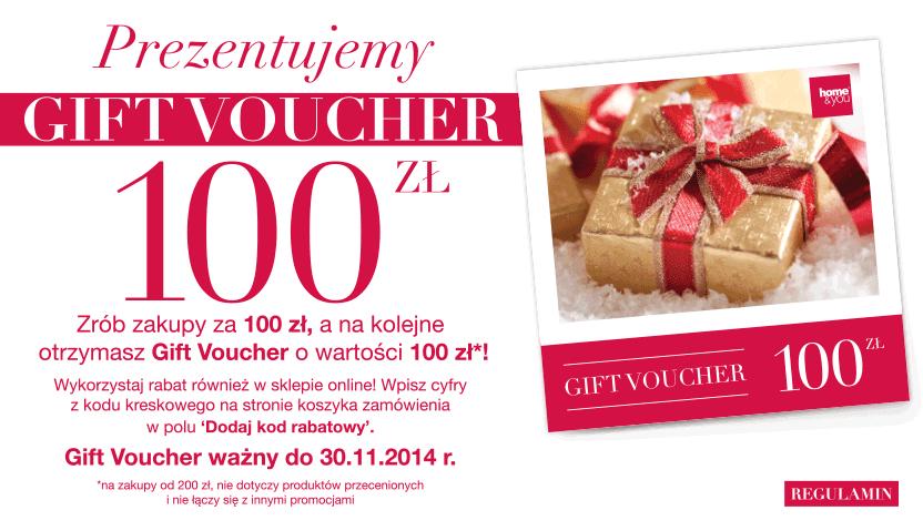Zrób zakupy za 100zł a w prezencie otrzymasz gift voucher 100zł na kolejne zakupy @ Home&You