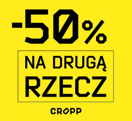- 50% na drugą rzecz @ Cropp