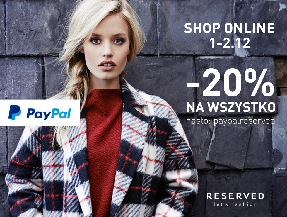 -20% dla płacących przez PayPal @ Reserved