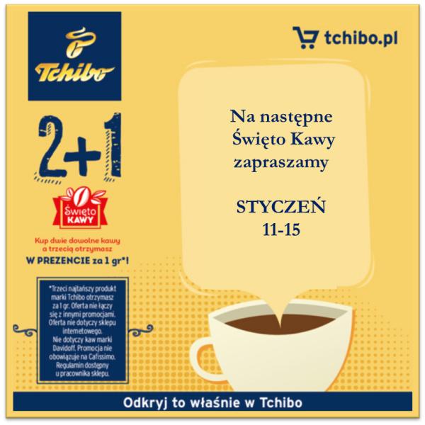 Święto kawy - trzecia kawa za grosz @ Tchibo