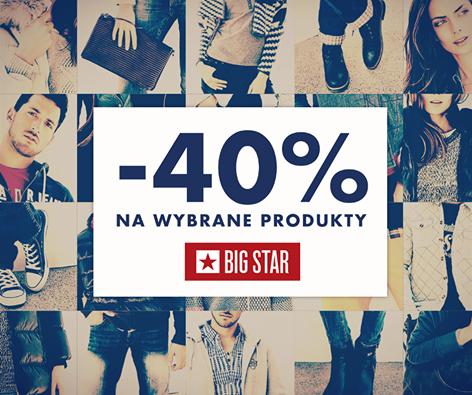-40% na wybrane produkty @ Big Star