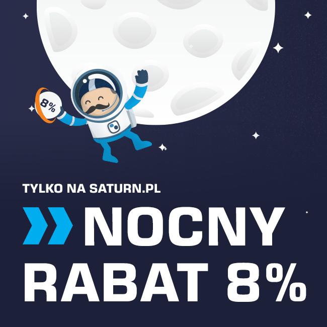 Nocny rabat 8%! @Saturn / podobnie jak w Media Markt