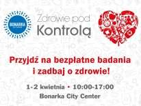 Bezpłatne badania dla dzieci i dorosłych @ Bonarka City Kraków