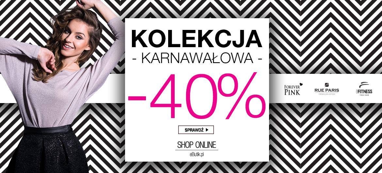 40% rabatu na kolekcję karnawałową @ Butik