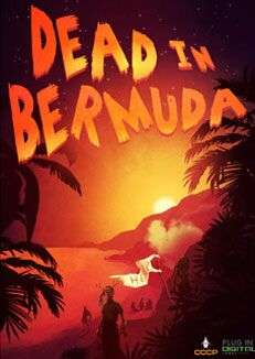 Dead in bermuda za darmo na originie