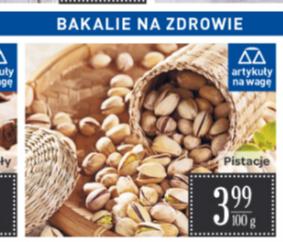 Pistacje w Carrefour 39,90 za 1 kg od 26.07
