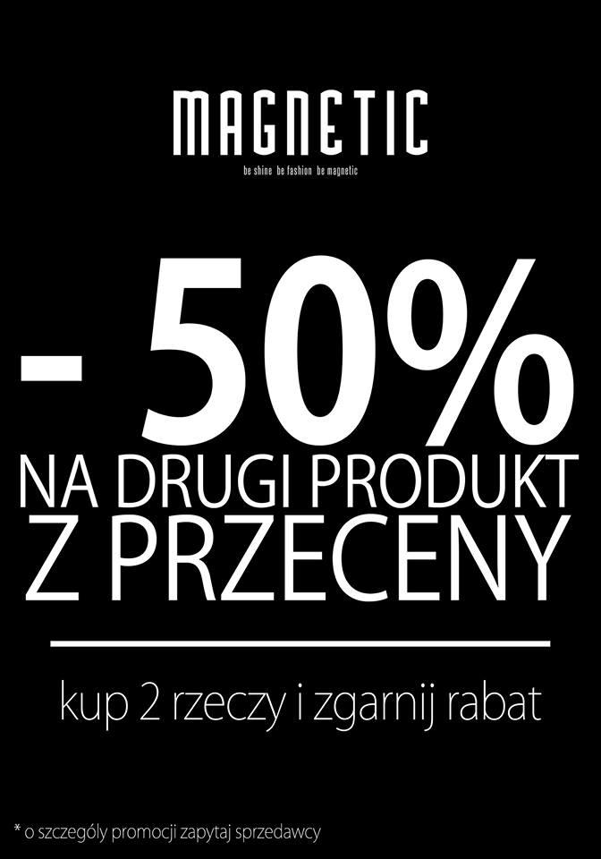 Rabat 50% na drugi produkt z przeceny @ Magnetic