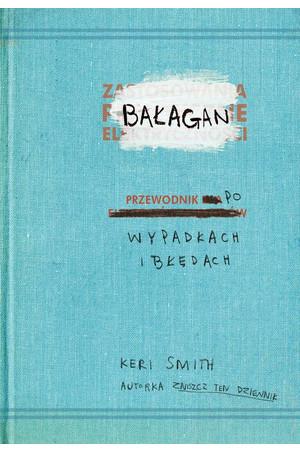 """Książka młodzieżowa """"Bałagan.Przewodnik po wypadkach i błędach"""" za 3,29zł @ Merlin"""