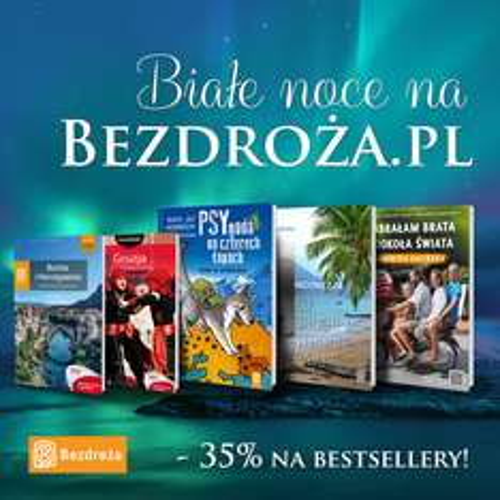 -35% na bestsellery @ Bezdroża