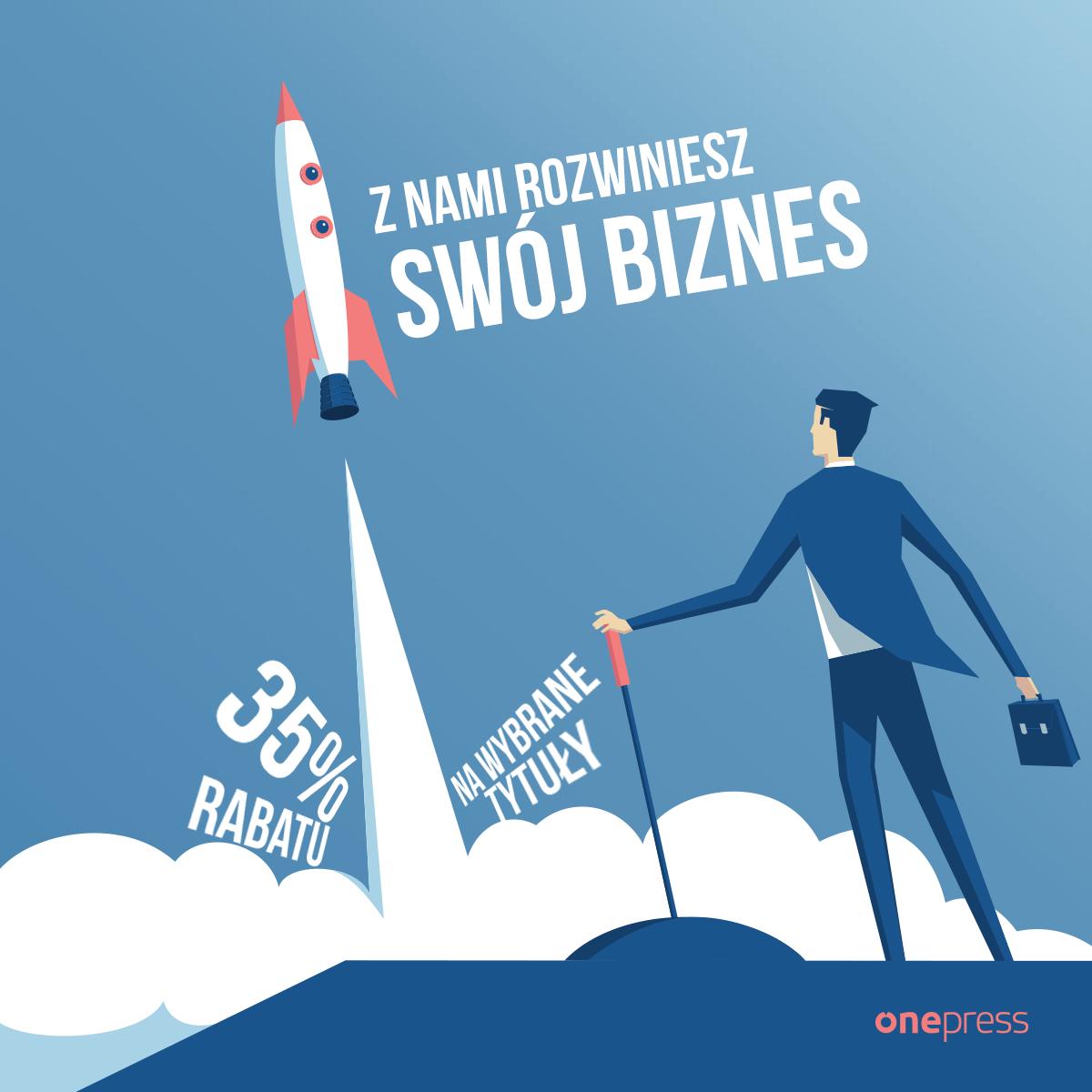 Książki o rozwijaniu biznesu 35% taniej @onepress