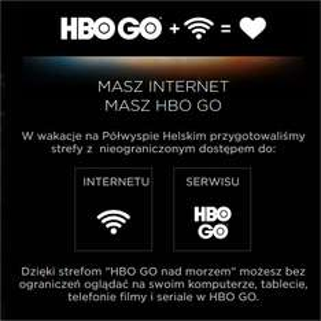 HBO GO nad morzem - bezpłatny dostęp na Półwyspie Helskim