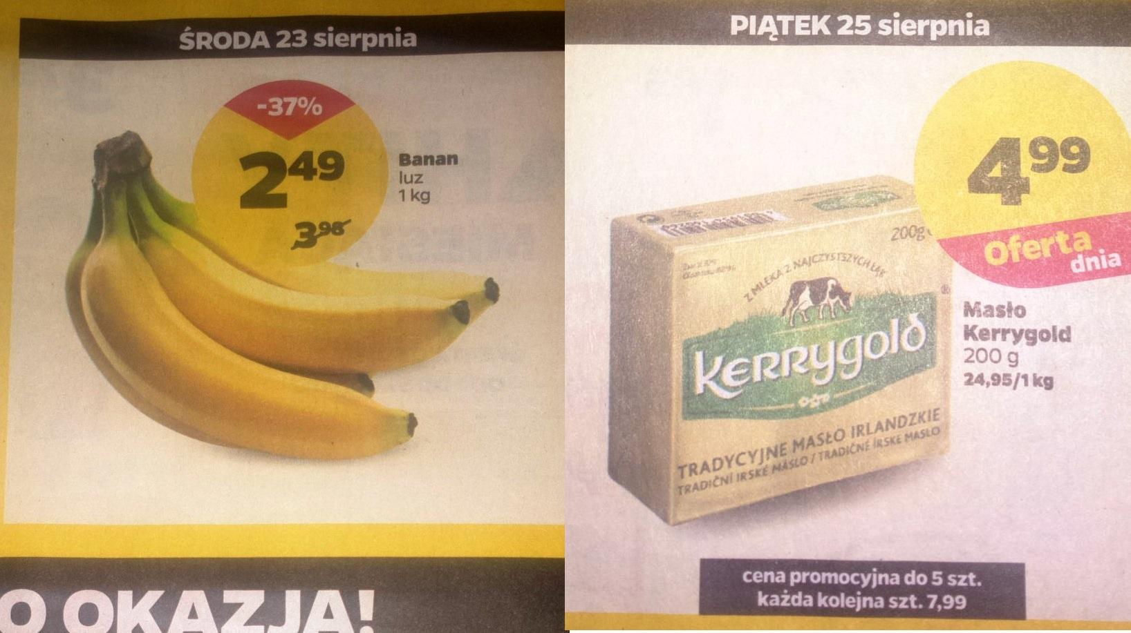 Netto:25.08 masło Kerrygold 4,99zł (z 7,99zł) 200g,banany 2,49zł/kg 23.08