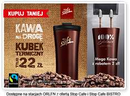 Kubek termiczny za 22 zł plus rabat na kawę @ Orlen