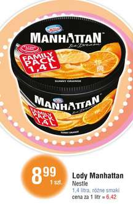 Lody Manhattan 1,4 litra za 8,99 zł @ E.Leclerc