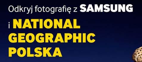 Kup aparat i weź udział w warsztatach miesięcznika National Geographic Polska @ Samsung