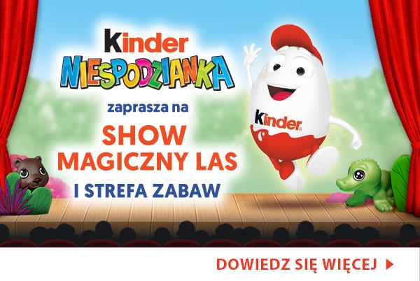Kinder Magiczny Las Musical i otwarta strefa zabaw dla całej rodziny - wejściówki za darmo.