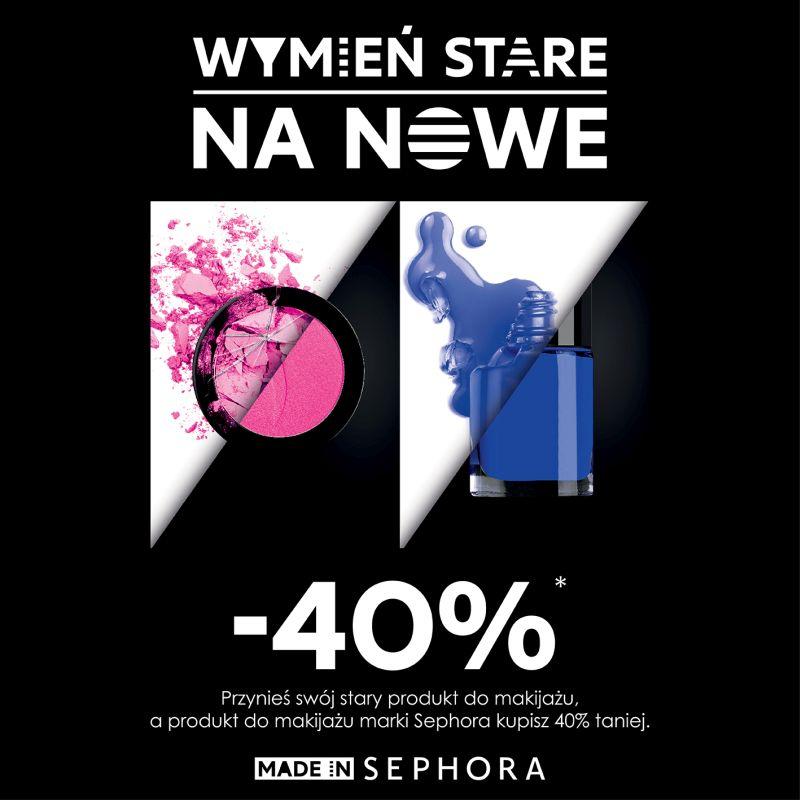 Wymień stary kosmetyk na 40% rabatu! @ Sephora