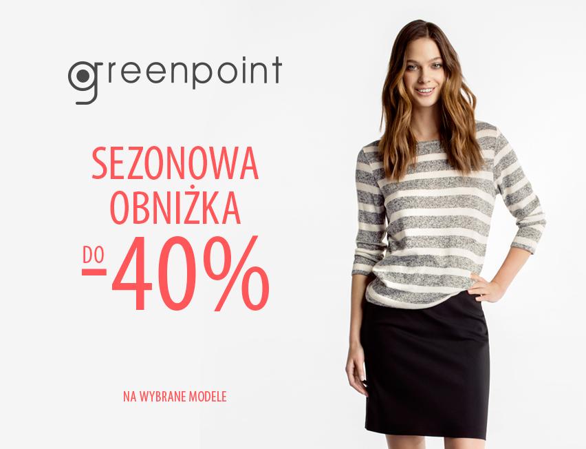 Do 40% rabatu na wybrane produkty @ Greenpoint