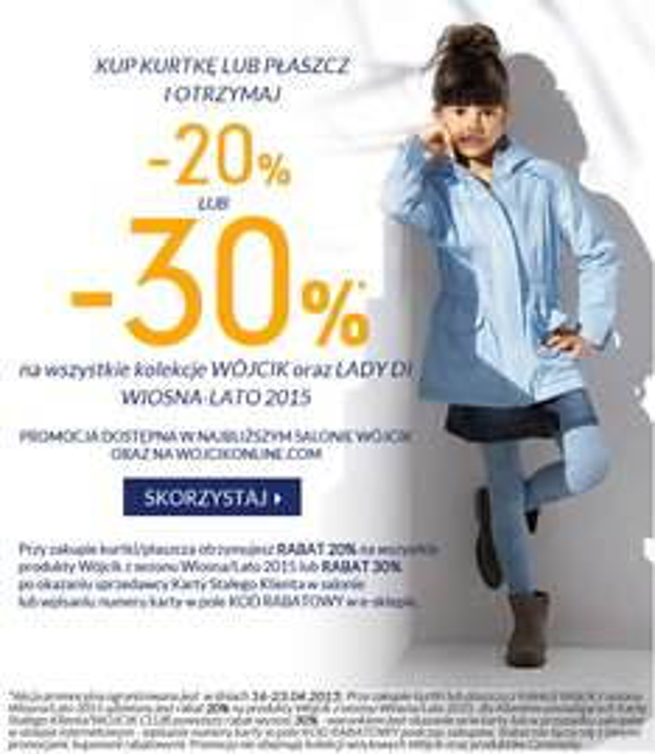 Przy zakupie kurtki/płaszcza dodatkowy rabat do 30% @ Wójcik