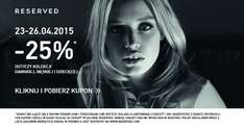 Kupon rabatowy -25% na cały nieprzeceniony asortyment (stacjonarnie i online) @ Reserved