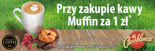 Muffin za 1zł przy zakupie kawy @ Cavablanca w Multikinie