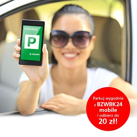 Zwrot w wysokości do 20zł przy użyciu aplikacji mobilnej BZWBK na parkowanie @ BZWBK