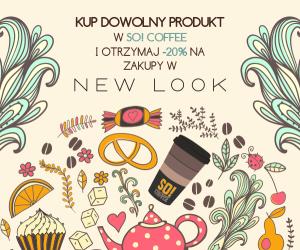 -20% do sklepów New Look przy zakupie dowolnego produktu @ So Coffee