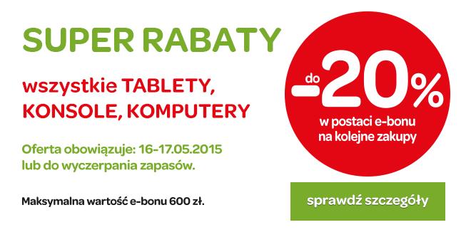 20% rabatu (w formie eBonu na kolejne zakupy) przy zakupie wszystkich: tabletów, komputerów, konsol @ Carrefour