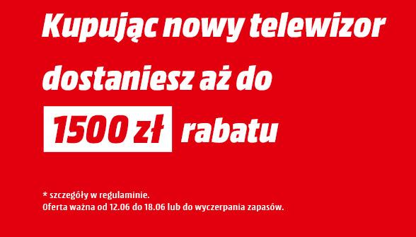Wymień Stary TV na nowy i oszczędź do 1500 zł @ MediaMarkt