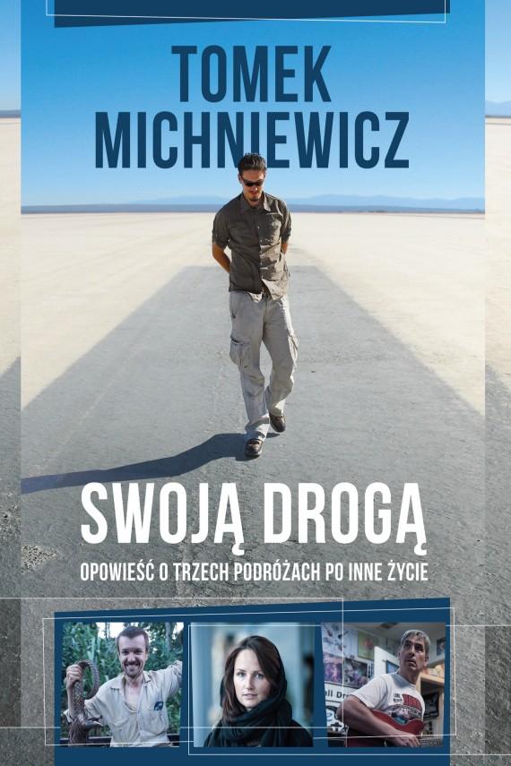 """eBook """"Swoją Drogą"""" Tomka Michniewicza za 20zł @ Woblink"""
