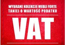 Meble Forte taniej o podatek VAT @ Agata Meble