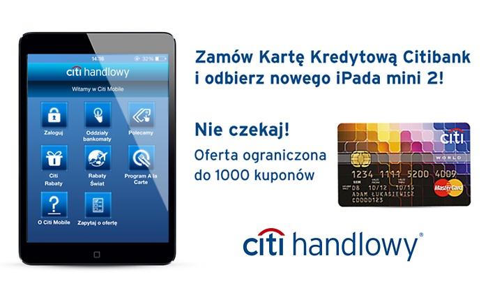 Ipad mini 2 za kupno grupona na założenie karty kredytowej Citibank