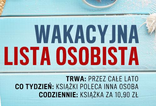 Wakacyjna lista tytułów do przeczytania. Każdego dnia inna książka po 10,90 zł @ Publio.pl