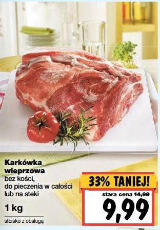 Karkówka wieprzowa bez kości w cenie 9,99zł za 1kg @ Kaufland