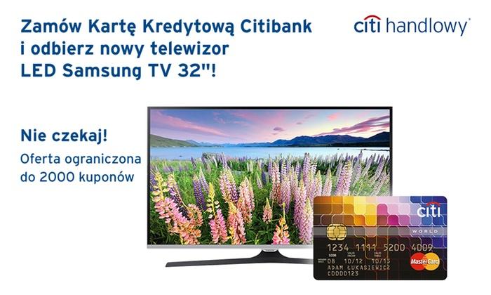 "Karta Kredytowa Citibank World MasterCard + LED Samsung TV 32"" za 5 zł na Grouponie"