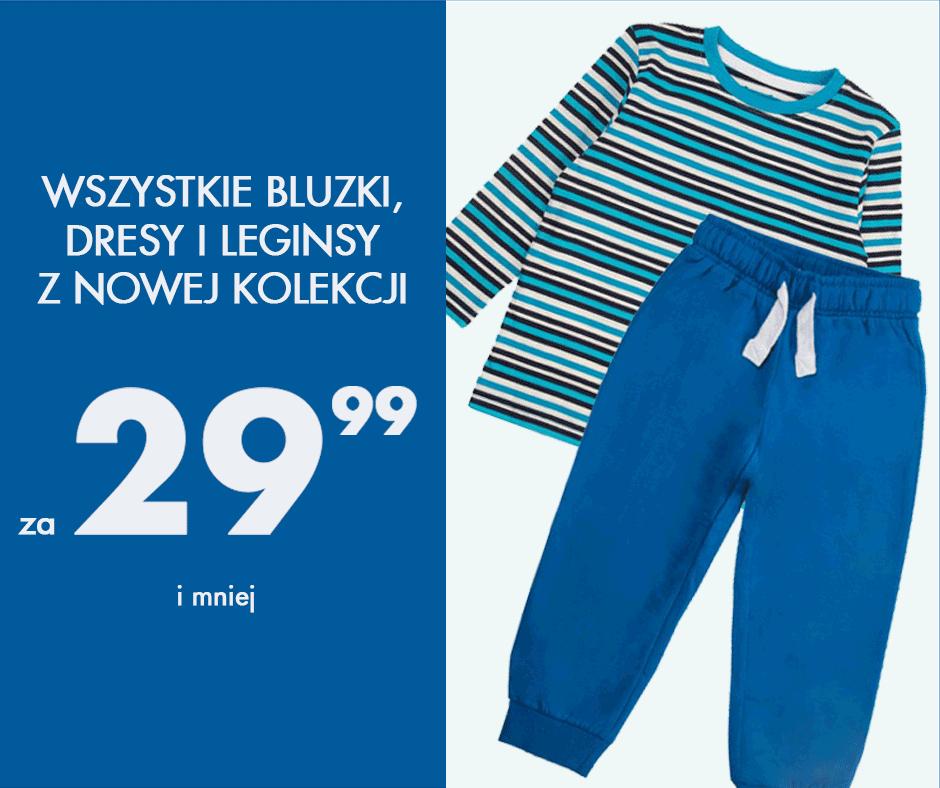 Bluzy, dresy i leginsy z najnowszej kolekcji w cenach nieprzekraczających 29,99zł @ 5.10.15