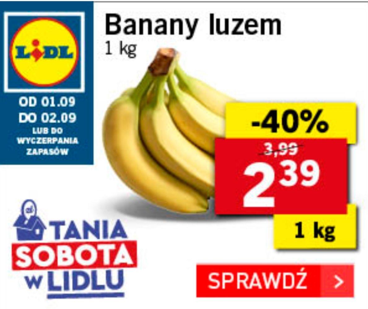 Banany 2,39 PLN/kg Tania sobota w @Lidl