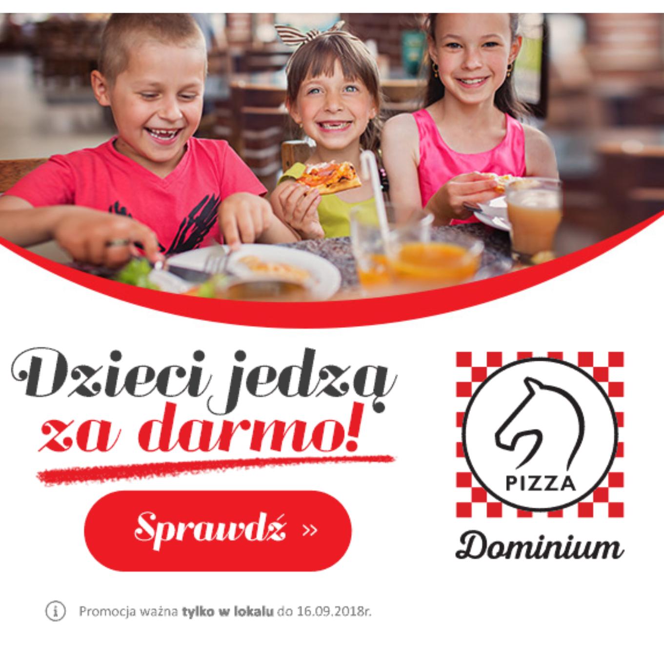 Pizza dominium Dzieci jedzą za darmo