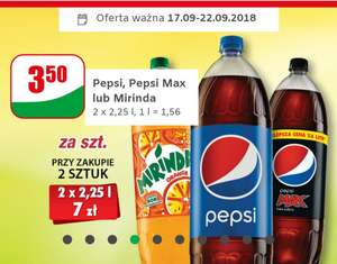 Pepsi, Pepsi Max lub Mirinda 2,25 l @Dino