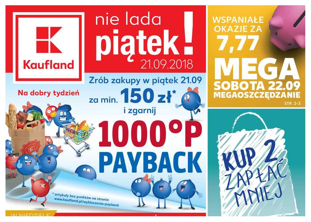 1000 punktów PAYBACK za zakupy w Kaufland w piątek 21.09 przy MWZ 150 zł