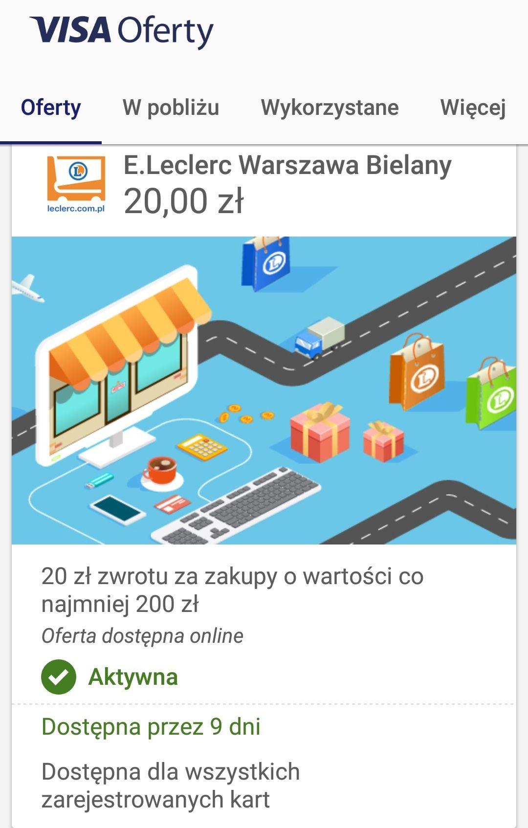 Visa oferty - zwrot 20 zł przy MWZ 200zł E.Leclerc Warszawa Bielany