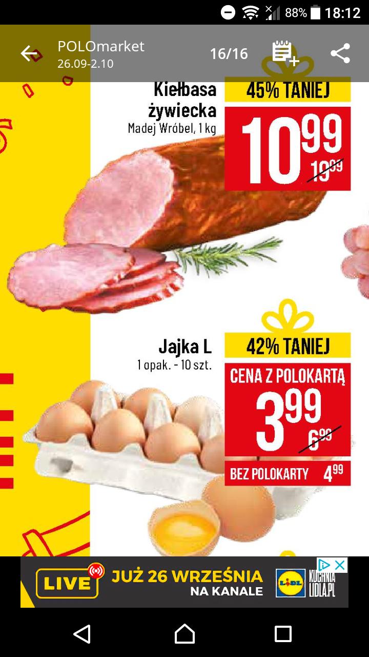 Jaja L 10 szt. 3.99 zł oraz kiełbasa żywiecka 10.99 zł 1 kg