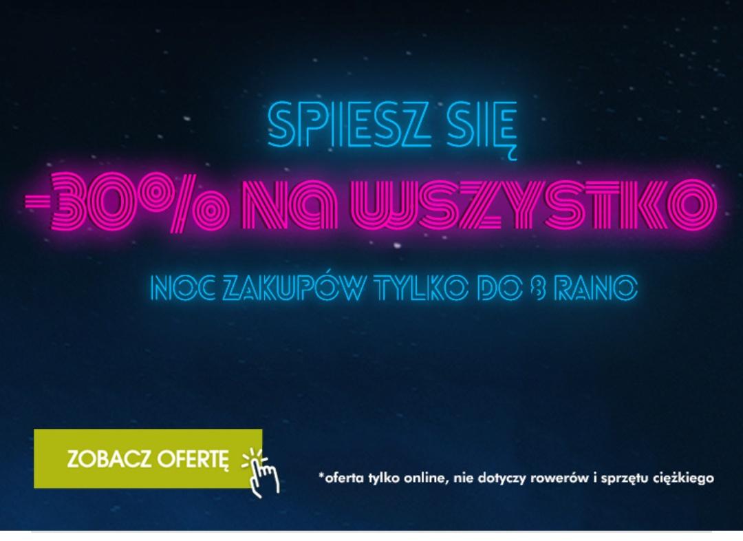 Noc zakupów Go sport -30% na wszystko tylko do 8:00  z wyjątkiem rowerów