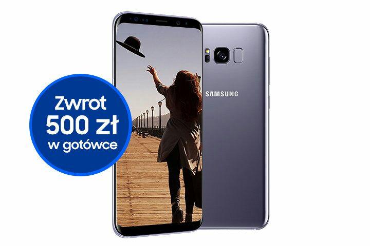 Zwrot 500zl po zakupie Samsung s8 lub S8+