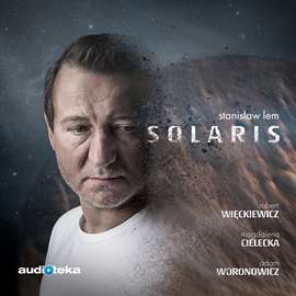 Audiobook SOLARIS Stanisława Lema - SUPERPRODUKCJA Audtioteka